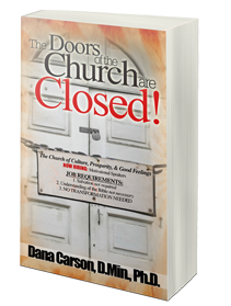 The Doors of the Church Are Closed