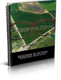 I Believe in Vision Kingdom Bible Study Guide
