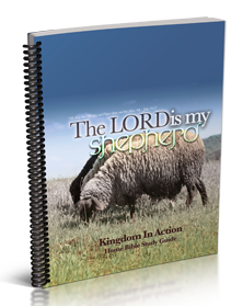 The Lord is My Shepherd Kingdom Bible Study Guide