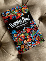 Happier Mind Adult Coloring Book