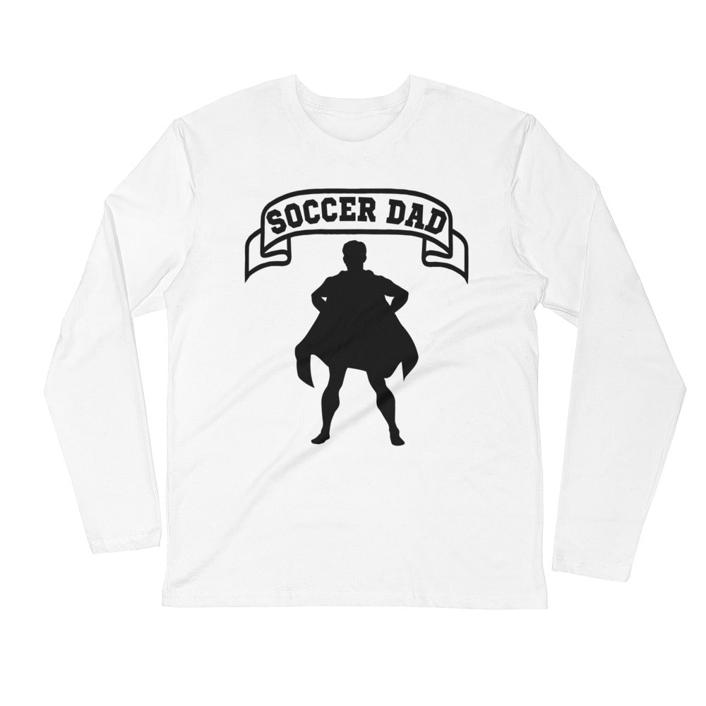 Soccer Dad Hero Long Sleeve T-Shirt