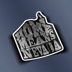 """Home Means Nevada"" Sticker"