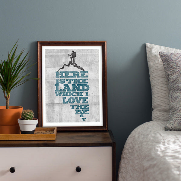 """Here Is The Land Which I Love The Best"" Art Print"