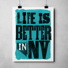 "Nevada Day - ""Life Is Better In Nevada"" Art Print"