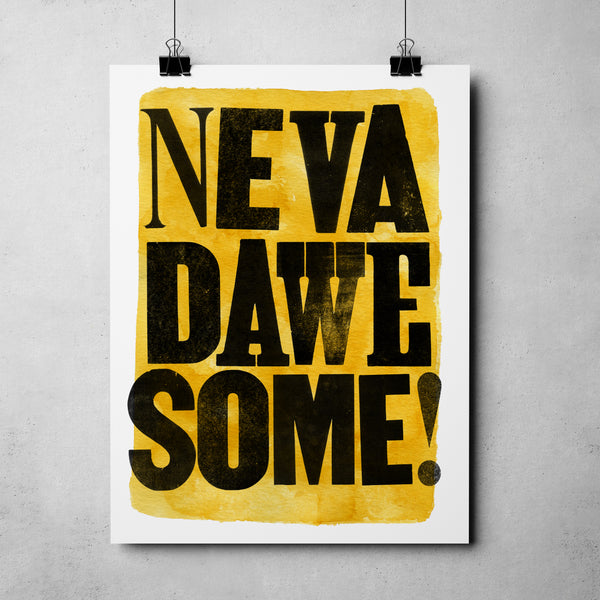 "Nevada Day - ""Nevad-a-wesome"" Art Print"