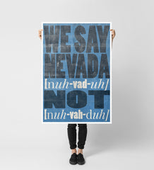 """We Say Nevada"" Art Print"