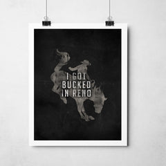 """Bucked In Reno"" Art Print"
