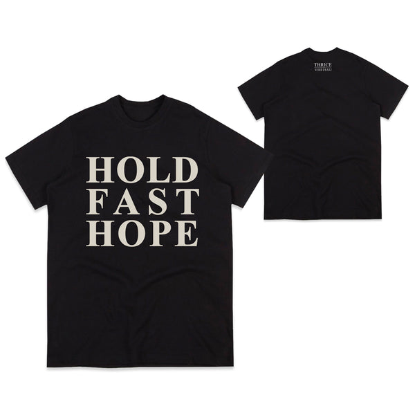 Hold Fast Hope Tour Edition Black Tee