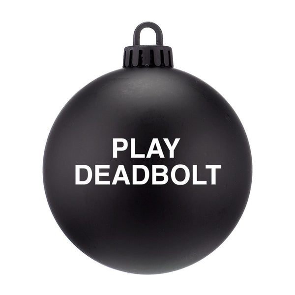 PLAY DEADBOLT ORNAMENT