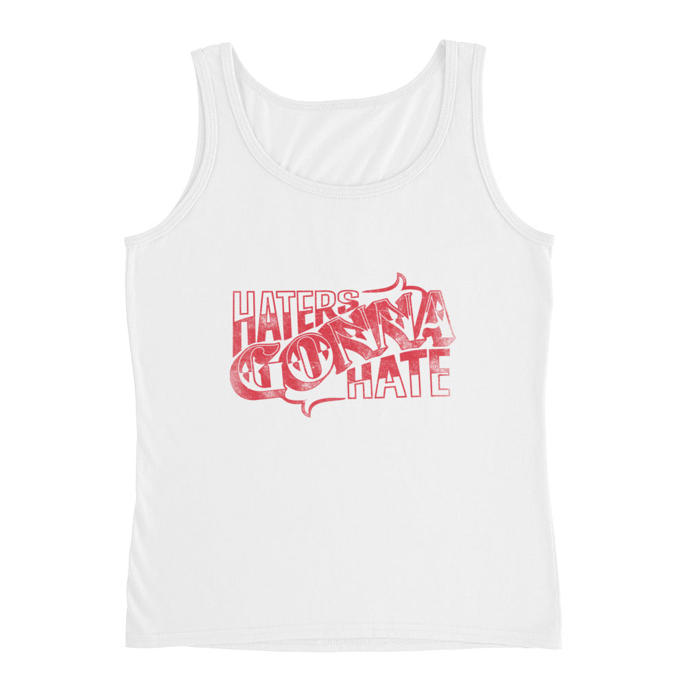 Haters gonna hate - Ladies' Tank