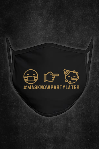 #MaskNowPartyLater Mask
