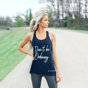 Don't Be Ordinary Workout Tank