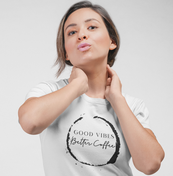 Good Vibes, Better Coffee II Women's Tee