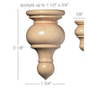"Medium Traditional Finial, 1 3/4''w x 3 1/8''h x 7/8''d, (accepts up to 1 1/2""w x 3/4""d), Sold 2 per package"
