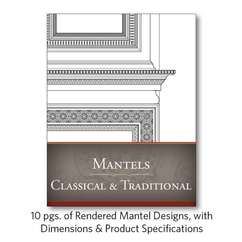 Mantels Classical & Traditional
