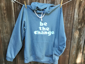 Unisex Be The Change Fleece Hoodie