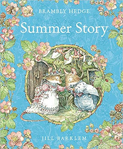 Brambly Hedge: Summer Story