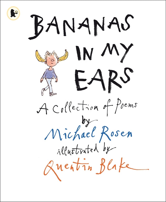 Bananas in my Ears: A collection of Poems
