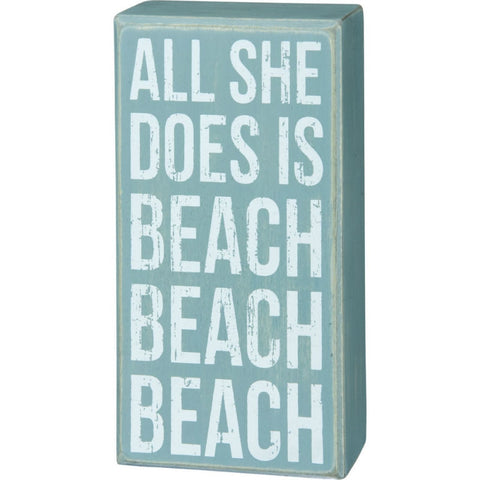 All She Does is Beach Beach Beach Sign