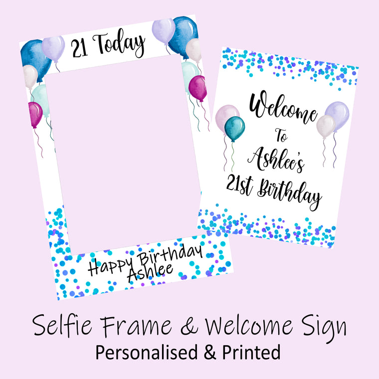 Personalised Birthday Selfie Frame & Welcome Sign COMBO