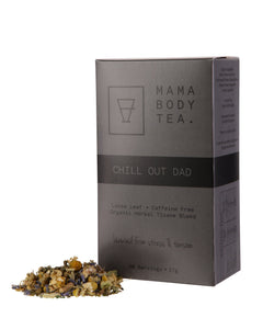 Chill Out Dad // Loose Leaf Tea
