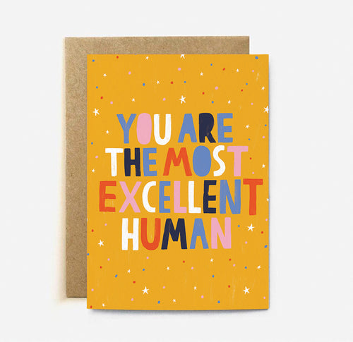 Excellent Human Greeting Card