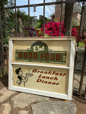 Eat Good Food Here Vintage Window Art