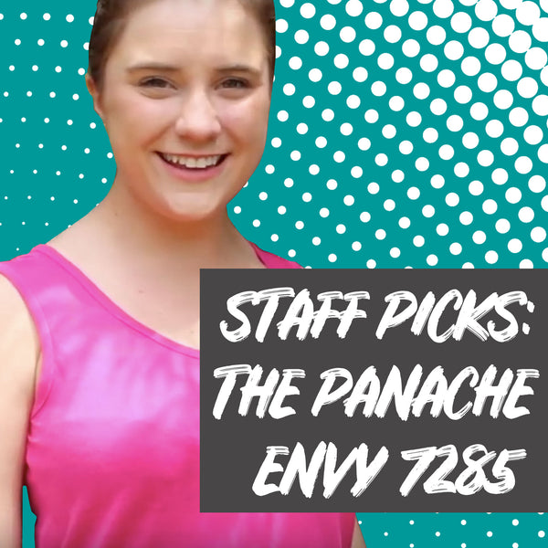Staff Picks: The Panache Envy 7285