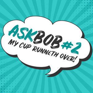 Ask Breakout Bras Episode 2: My Cup Runneth Over