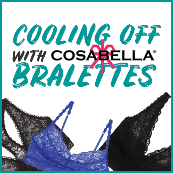 Cooling Off with Cosabella Bralettes!