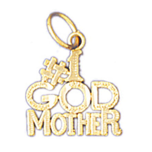 14K GOLD SAYING CHARM - #1 GODMOTHER #10473