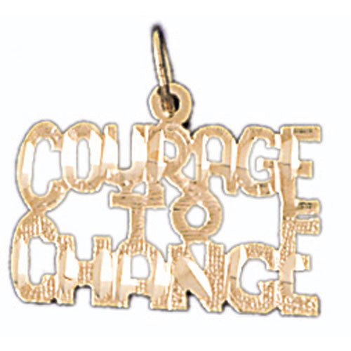 14K GOLD SAYING CHARM - COURAGE TO CHANGE #10503