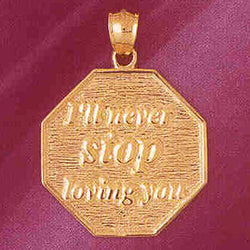 14K GOLD TALKING CHARM - I'LL NEVER STOP LOVING YOU #7141