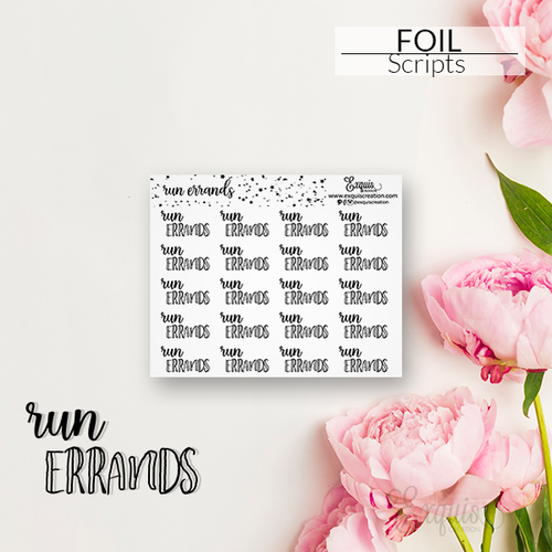 Foil Sticker | Scripts | Run Errands