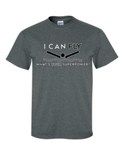 I Can Fly What's Your Suerpower Short Sleeve T Shirt