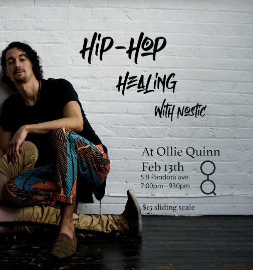 Ollie Quinn Victoria | Hip Hop Healing with Nostic