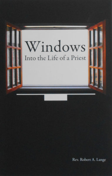 Windows Into the Life of a Priest