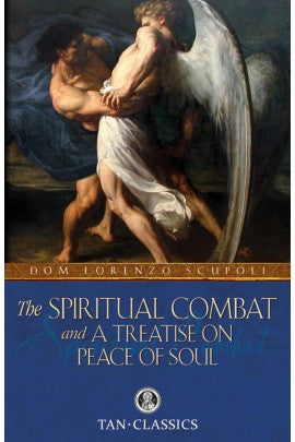 Spiritual Combat & Treatise on Peace of Soul