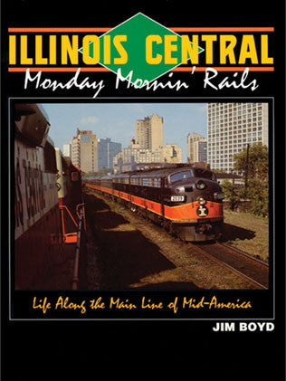 Illinois Central: Monday Mornin' Rails