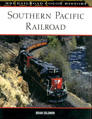 Southern Pacific Railroad (MBI Railroad Color History