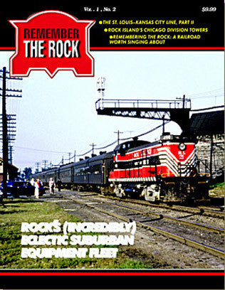 Rock Island Railroad is highlighted in RTR Volume 1, No. 2