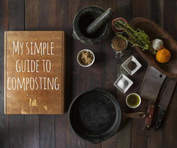 My Simple Guide to Composting