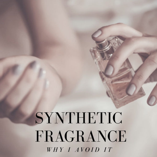 Synthetic Fragrance Avoid