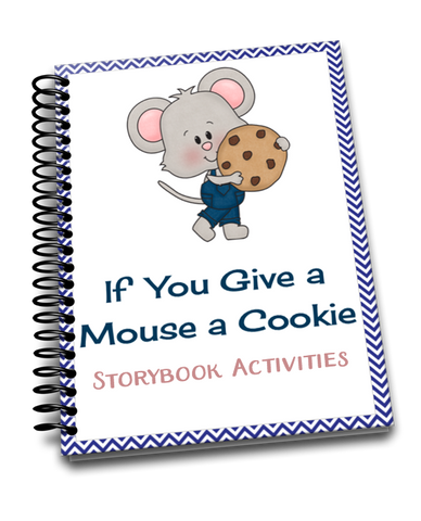 If You Give a Mouse a Cookie Storybook Activities