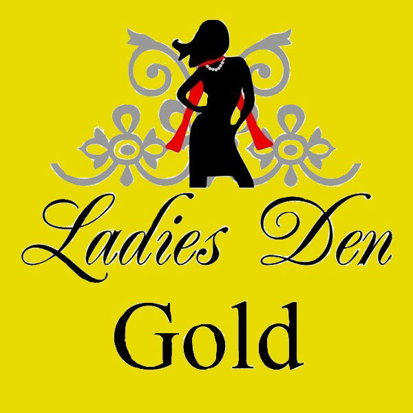 LADIES DEN GOLD MEMBERSHIP - FOR LADIES-DEN.IN OR .COM - Ladies Den