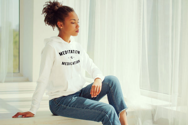 MEDITATION- UNISEX HOODIE- WHITE (#AFFIRMATION SERIES)