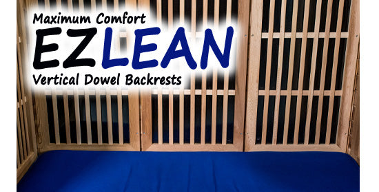 EZ Lean Vertical Backrests for Maximum Comfort