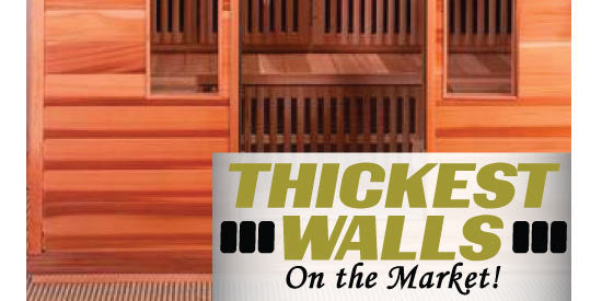Thickest Walls on the Market