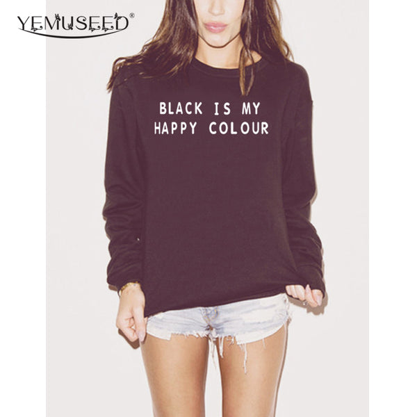Black Is My Happy Color Print Casual Sweatshirt