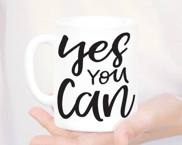 Quotable Life - Yes You Can Coffee Mug